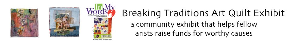 Breaking Traditions Art Quilt Exhibit