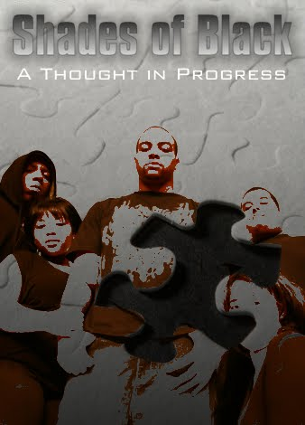 Shades of Black: a thought in progress