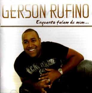 Gerson Rufino - Enquanto Falam de Mim 2010