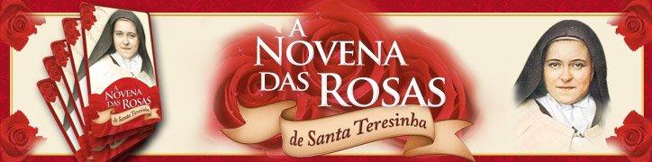Novena Milagrosa de Santa Teresinha do Menino Jesus, a Novena das Rosas