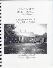 Gilead, Maine Bicentennial 1804-2004