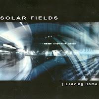 Solar Fields-Leaving Home