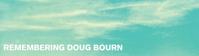 Remembering Doug Bourn