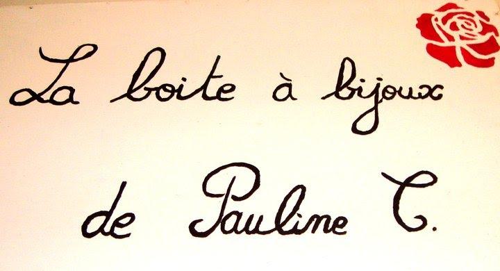 La boîte à bijoux de Pauline C.