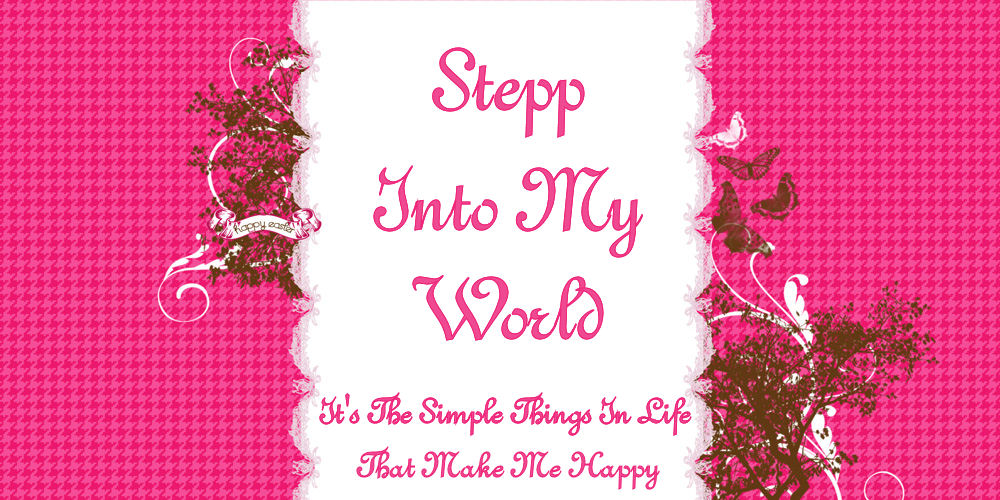 Stepp Into My World