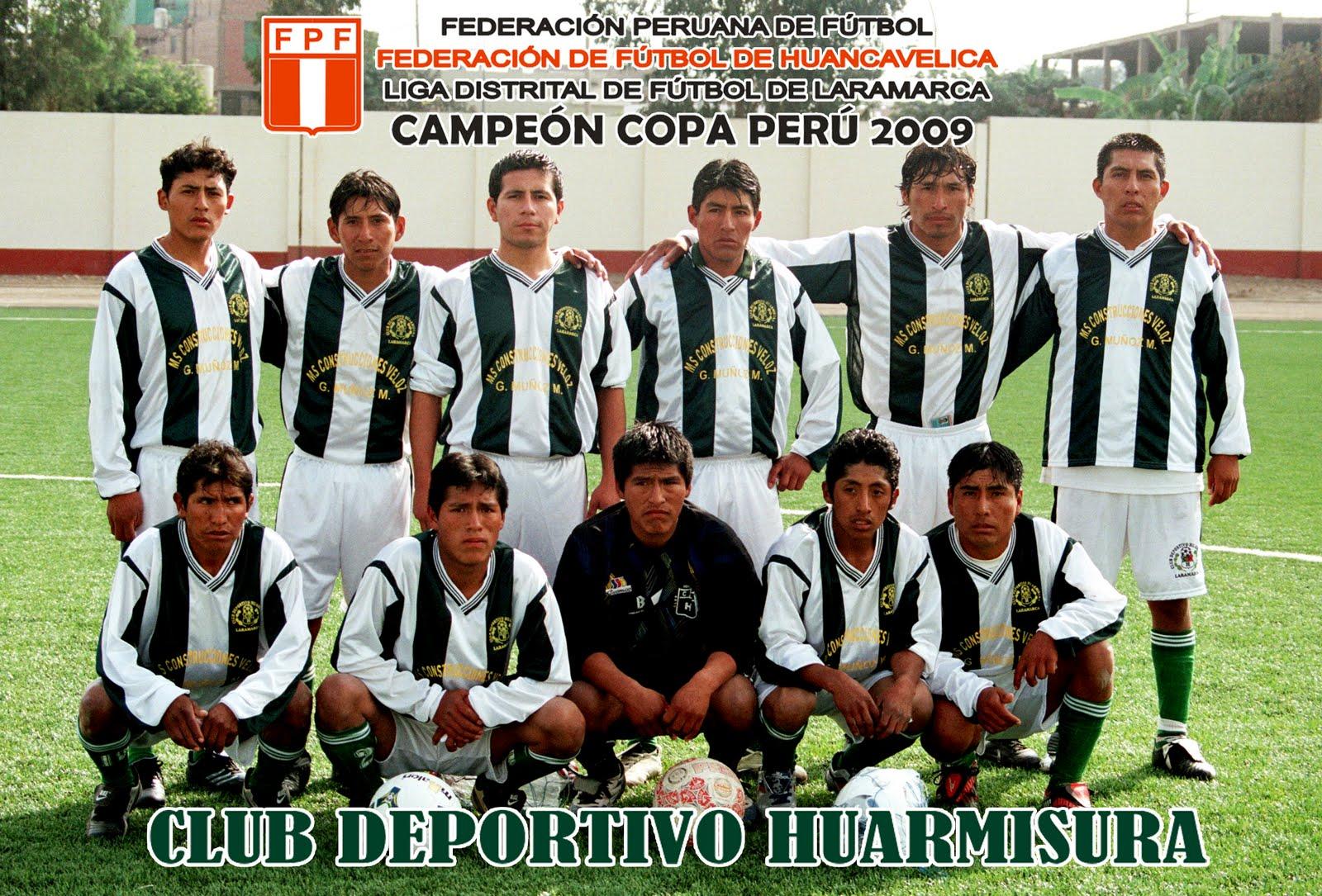 Huarmisura Campeón Copa Perú 2009 - 2010