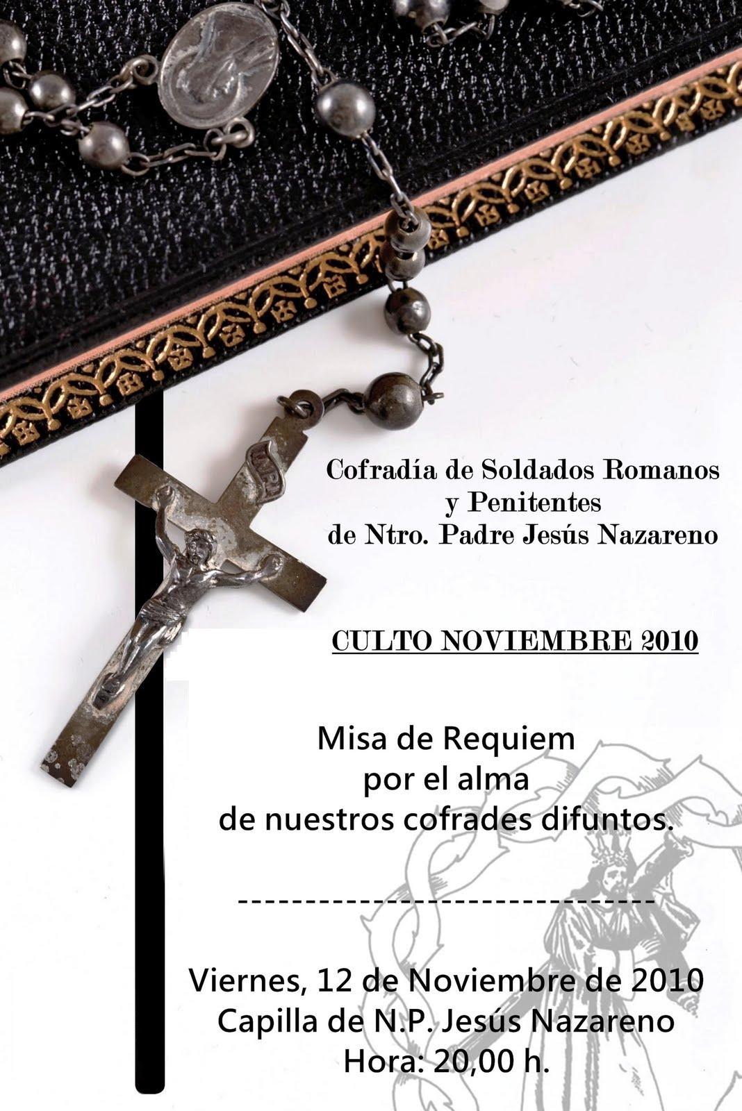 La Misa de Réquiem por nuestros cofrades difuntos, se celebrará este ...