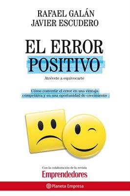 El error positivo: Atr�vete a equivocarte