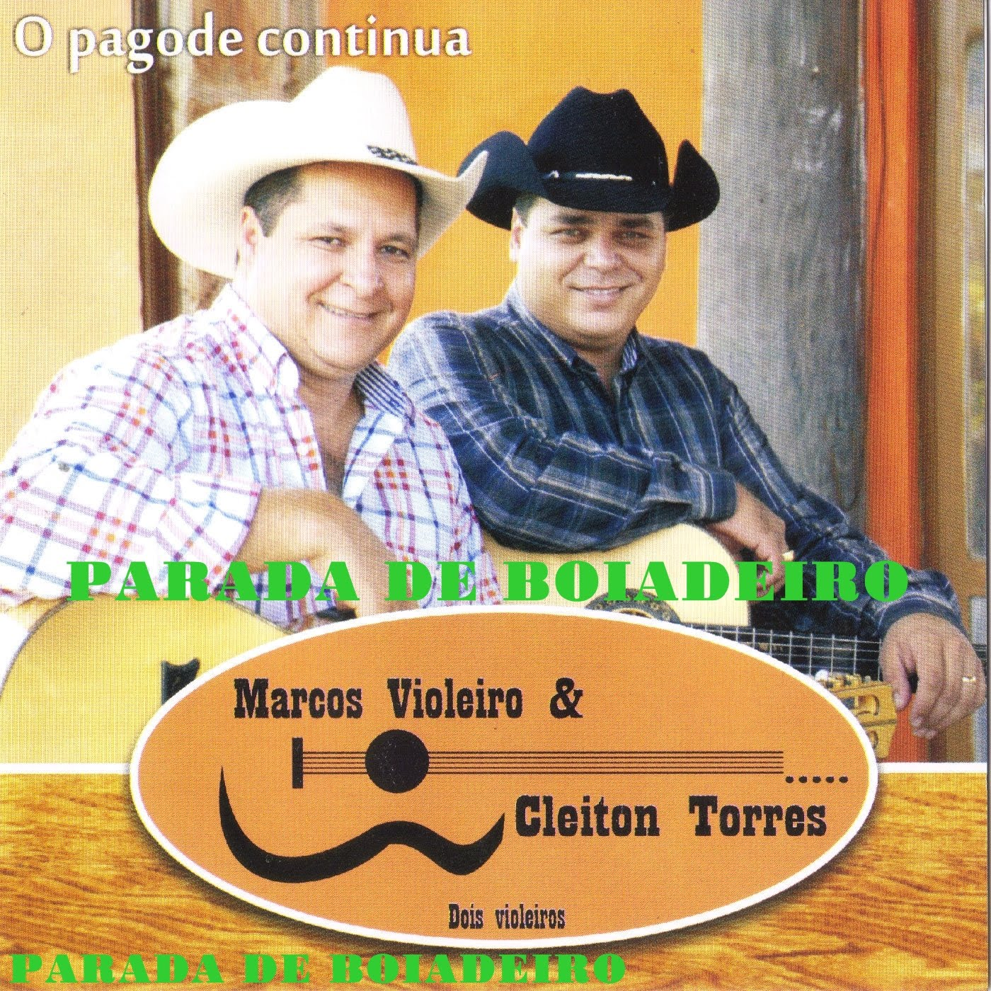 PARAISO SERTANEJO: MARCOS VIOLEIRO E CLEITON TORRES 2010 #A98722 1400x1400