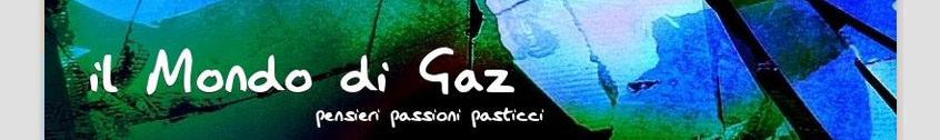 il Mondo di Gaz