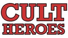 Cult Heroes