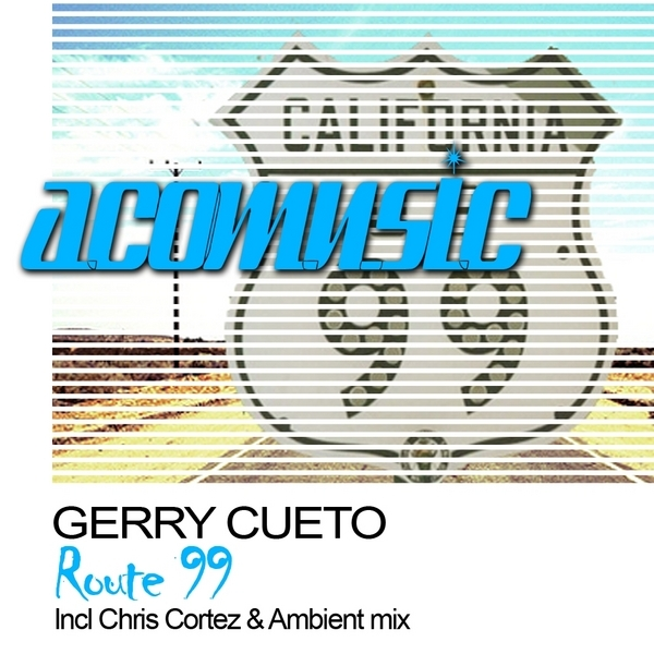 Gerry Cueto - Route 99 2010