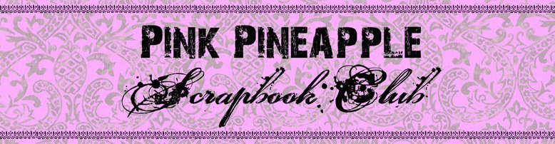 Pink Pineapple Scrapbook Club