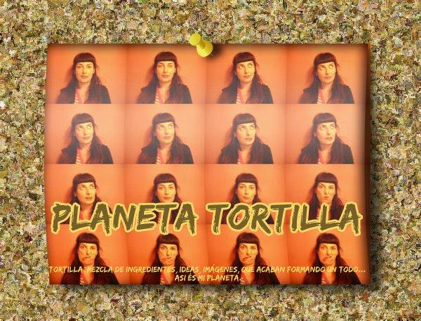 planeta tortilla