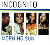 Incognito-2003-Morning sun [Maxi Cd]