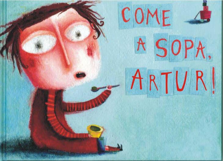 Artur! Come a Sopa