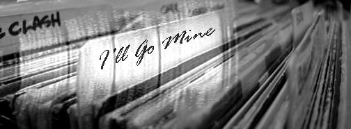 i'll go mine