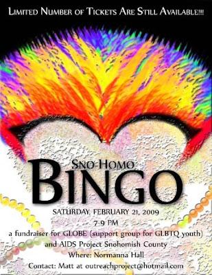 "The 1st Annual Snohomish County Gay Bingo ""Sno-Homo Bingo"" donates 100% of ..."