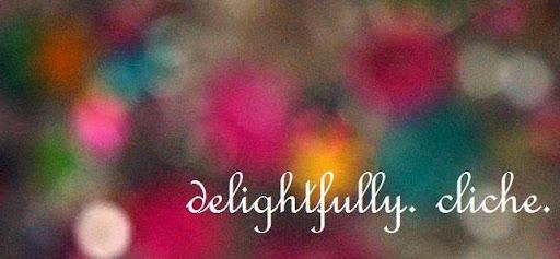 {delightfully. cliche.}