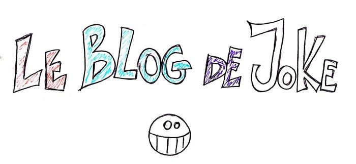 Le Blog de JoKe