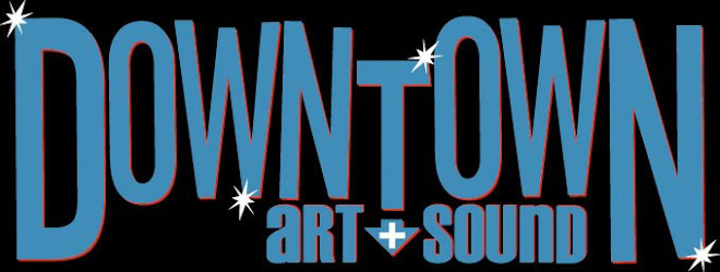 Downtown Art + Sound
