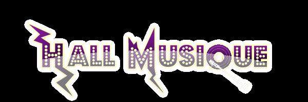 Hall Musique | Infos, exclus, découvertes