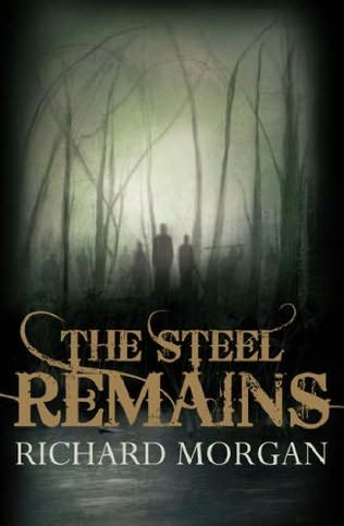 The Steel Remains review Richard Morgan