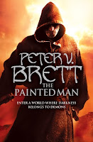 The Warded Man The Painted Man review Peter V. Brett