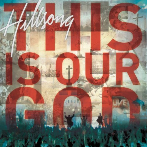 Hillsong - This Is Our God (Parte 2) 2008