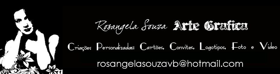 Rosangela Souza - Arte Grafica