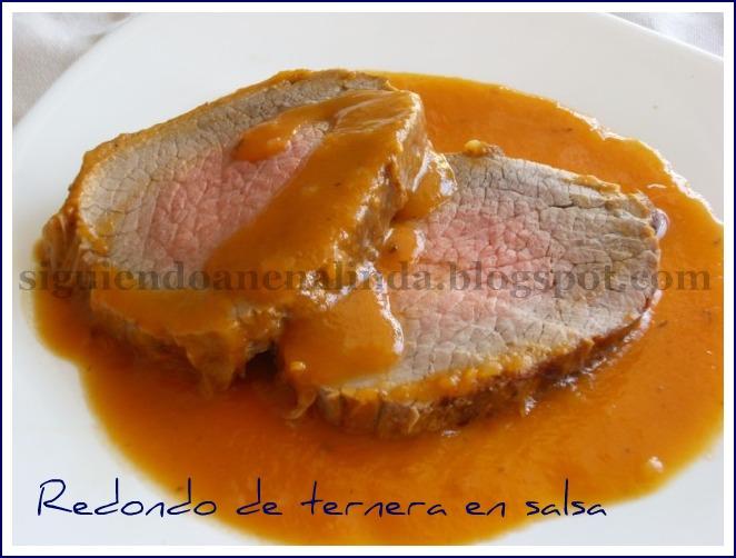 Siguiendo a nenalinda redondo de ternera en salsa - Salsa para ternera a la plancha ...