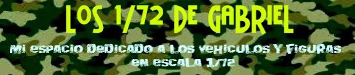 Los 1/72 de Gabriel
