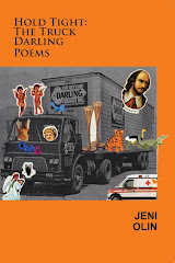 HOLD TIGHT: THE TRUCK DARLING POEMS by Jeni Olin