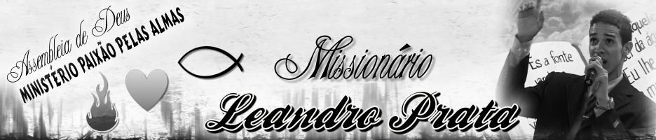 Missionário Leandro Prata