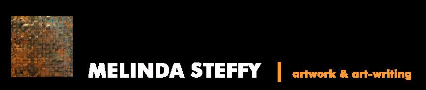 Melinda Steffy, artwork and art-writing