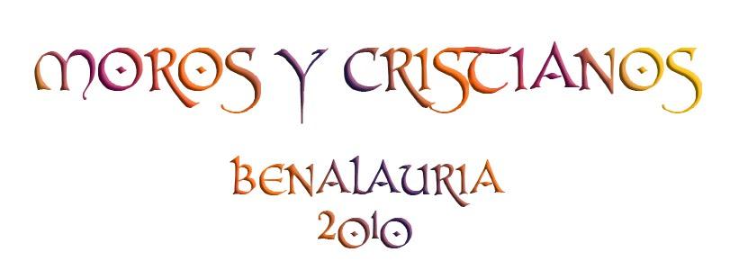 Moros y Cristianos Benalauría 2010