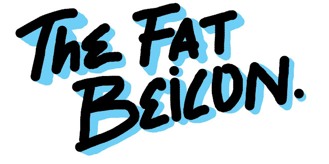 THE FAT BEICON