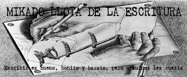 MIKADO LLOTA DE LA ESCRITURA