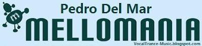 Pedro Del Mar - Mellomania Delux