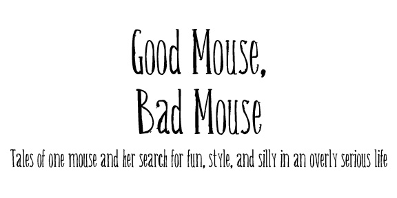 Good Mouse, Bad Mouse