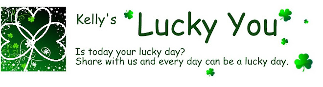 ****     Kelly&#39;s Lucky You