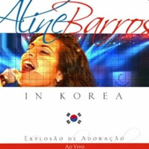 http://2.bp.blogspot.com/_ZwCzMgNnwg4/SfEOIp1cTAI/AAAAAAAABkQ/hwAyJt9jBiY/s320/Aline+Barros+-+2001+Explos%C3%A3o+de+Adora%C3%A7%C3%A3o+In+Korea.jpg