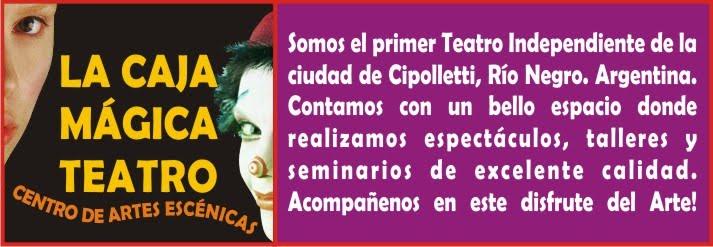 La Caja Mágica- Teatro de Cipolletti