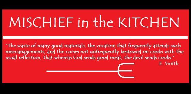 MISCHIEF IN THE KITCHEN