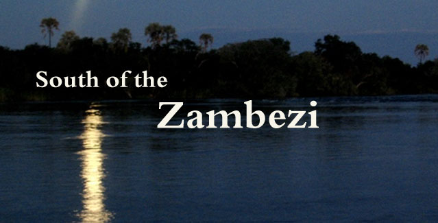 South of the Zambezi