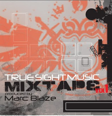 True Sight Music Mixtape Vol1 - 2009