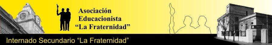 """Internado Secundario """"La Fraternidad"""""""
