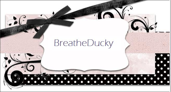 Breathe Ducky