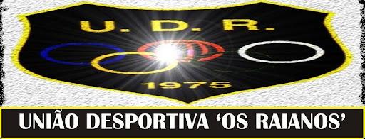"""União Desportiva """"Os Raianos"""""""