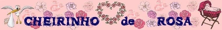 Cheirinho de Rosa